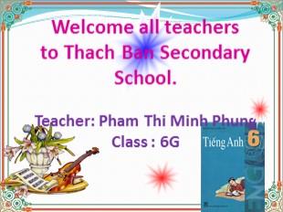 Bài giảng Tiếng Anh Lớp 6 - Unit 14: Making plans - Lesson 2: Part A4-5 - Phạm Thị Minh Phụng
