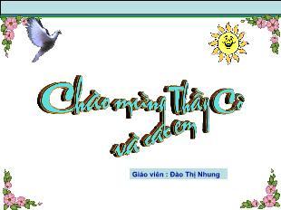 Bài giảng Sinh học Lớp 6 - Bài 19: Đặc điểm bên ngoài của lá - Đào Thị Nhung