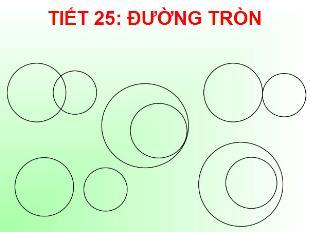 Bài giảng Toán Lớp 6 - Tiết 25: Đường tròn