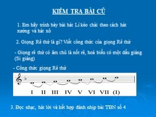 Bài giảng Âm nhạc Lớp 9 - Tiết 14: Ôn tập TĐN số 4. Âm nhạc thường thức: Một số ca khúc mang âm hưởng dân ca