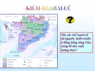 Bài giảng Địa lý Lớp 9 - Bài 36: Vùng Đồng Bằng Sông Cửu Long (Tiếp theo)