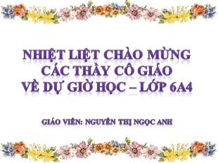 Bài giảng Hình học Lớp 6 - Bài: Tam giác - Nguyễn Thị Ngọc Anh