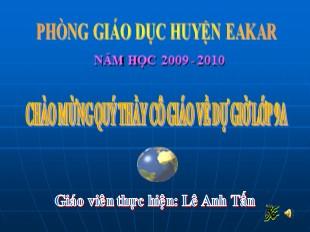 Bài giảng Lịch sử Lớp 9 - Bài 24: Cuộc đấu tranh bảo vệ và xây dựng chính quyền dân chủ nhân dân (1945-1946) - Lê Anh Tấn