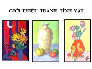 Bài giảng Mỹ thuật Lớp 9 - Tiết 6: Vẽ theo mẫu Lọ hoa và quả (Tiết 1: Vẽ hình)