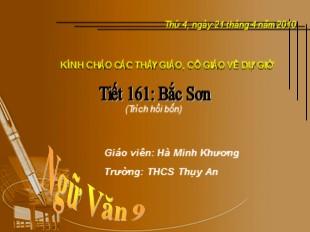 Bài giảng Ngữ văn Lớp 9 - Tiết 161: Bắc Sơn - Hà Minh Khương