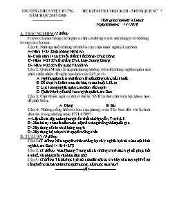 Đề kiểm tra học kì 2 môn Lịch sử Lớp 7 - Năm học 2017-2018 - Trường THCS Việt Hưng (Có đáp án)