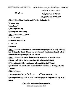 Đề kiểm tra học kì I môn Toán Lớp 6 - Đề số 1 - Năm học 2018-2019 - Trường THCS Việt Hưng (Có đáp án)